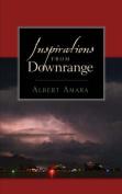 Inspirations From Downrange
