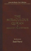 Miraculous Qur'an and Some of Its Mysteries