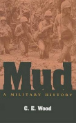 Mud: A Military History