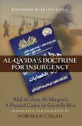 Al-Qaida's Doctrine for Insurgency