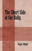 The Short Side of the Dally