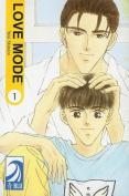 Love Mode: v. 1