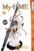 My-Hime, Volume 3