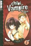 Chibi Vampire: v. 5