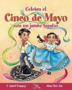 Celebra el Cinco de Mayo Con un Jarabe Tapatio [Spanish]