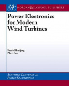 Power Electronics for Modern Wind Turbines