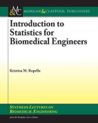Introduction to Statistics for Biomedical Engineers