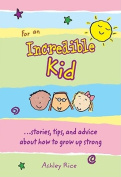 For an Incredible Kid