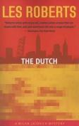 The Dutch (Milan Jacovich Mysteries