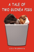 A Tale of Two Guinea Pigs
