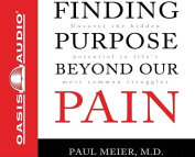 Finding Purpose Beyond Our Pain [Audio]