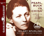 Pearl Buck in China [Audio]