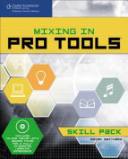 Mixing in Pro Tools Skill Pack