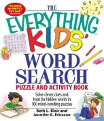 "The ""Everything"" Kids' Word Search Puzzle and Activity Book"