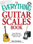 "The ""Everything"" Guitar Scales Book"