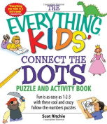 The Everything Kids' Connect the Dots Puzzle and Activity Book