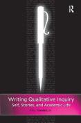 Writing Qualitative Inquiry