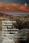 Indigenous Peoples and the Collaborative Stewardship of Nature