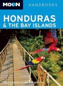 Moon Honduras and the Bay Islands