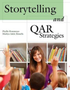Storytelling and QAR Strategies