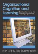 Organizational Cognition and Learning
