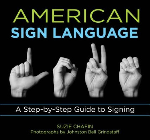 Knack American Sign Language: A Step-by-Step Guide to Signing (Knack: Make it