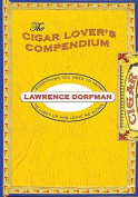 The Cigar Lover's Compendium