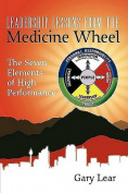 Leadership Lessons from the Medicine Wheel