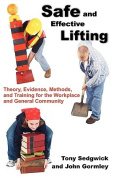 Safe and Effective Lifting