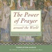 The Power of Prayer Around the World [Audio]