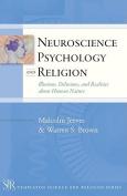 Neuroscience, Psychology and Religion