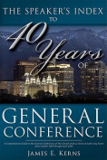 Speaker's Index to 40 Years of General Conference