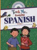Everyday Spanish, Volume 1 [With CD]