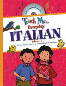 Teach Me... Everyday Italian, Volume 1 [With CD]