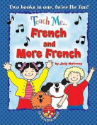Teach Me... French and More French [FRE]