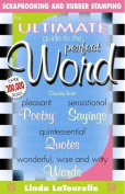 Ultimate Guide to the Perfect Word