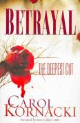 Betrayal: The Deepest Cut