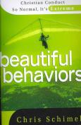 Beautiful Behaviors