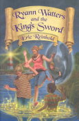 Ryann Watters and the King's Sword