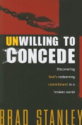 Unwilling to Concede