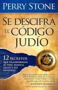 Se Descrifra el Codigo Judio [Spanish]