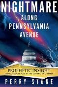 Nightmare Along Pennsylvania Avenue