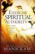 Exercise Spiritual Authority