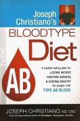 Joseph Christiano's Bloodtype Diet, Type AB