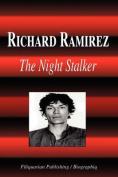 Richard Ramirez - The Night Stalker