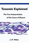 Toxemia Explained