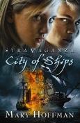 City of Ships (Stravaganza