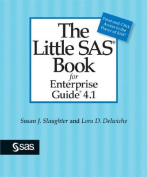 The Little SAS Book for Enterprise Guide 4.1