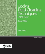 Cody's Data Cleaning Techniques Using SAS, Second Edition