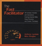 The Fast Facilitator